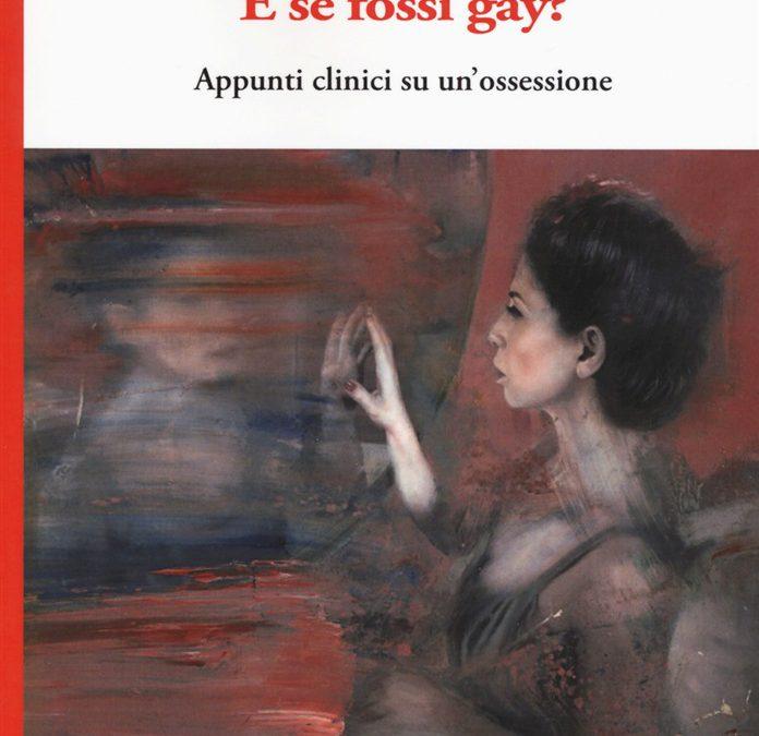 """""""E se fossi gay?"""" – Presentazione Libro di Gianluca Frazzoni"""