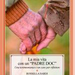 PUBBLICATO UN LIBRO-TESTIMONIANZA SUL DOC