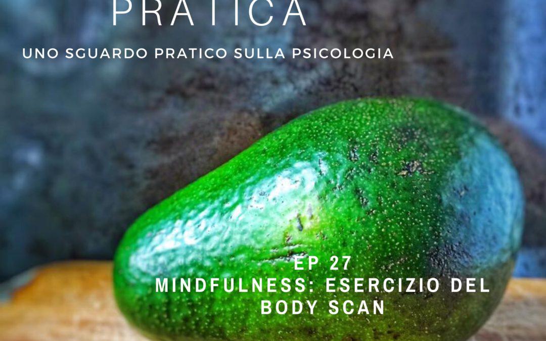 Mindfulness: Esercizio del Body Scan