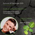 Come Pensare Meno. Come Pensare Meglio. Summit Psicologia 2021 Saronno